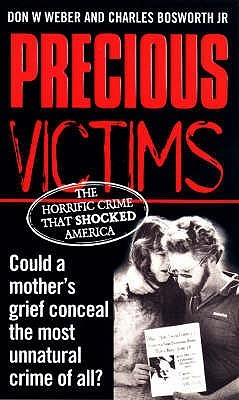 Precious Victims by Don W. Weber