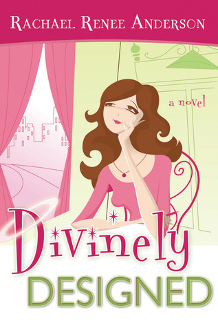 Divinely Designed by Rachael Renee Anderson