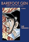 Barefoot Gen, Volume Eight: Merchants of Death