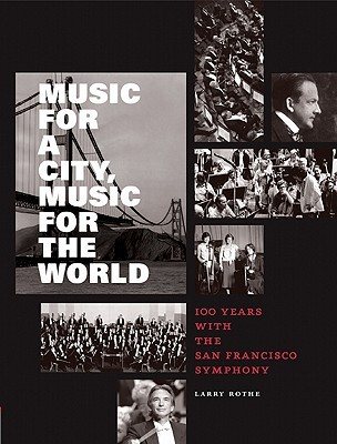Music for a City Music for the World by Larry Rothe