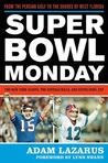 Super Bowl Monday: From the Persian Gulf to the Shores of West Florida: The New York Giants, the Buffalo Bills and Super Bowl XXV