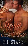 Meant For Each Other (Meant For Each Other #1)