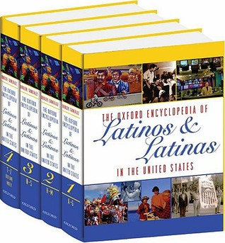 The Oxford Encyclopedia of Latinos and Latinas in the United ... by Suzanne Oboler