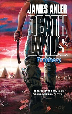 Prophecy (Deathlands #90)