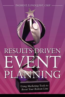 Results-Driven Event Planning