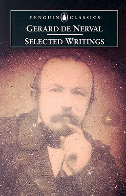 Selected Writings by Gérard de Nerval