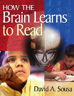 How the Brain Learns to Read by David A. Sousa