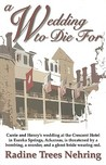 A Wedding to Die For (Something to Die For, #4)