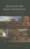 Realm of the Black Mountain: A History of Montenegro