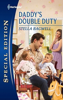 Daddy's Double Duty by Stella Bagwell