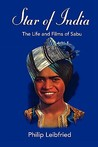 Star of India: The Life and Films of Sabu