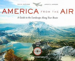 America from the Air by Daniel Mathews