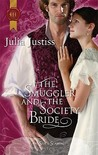 The Smuggler and the Society Bride (Regency Silk & Scandal, #3)