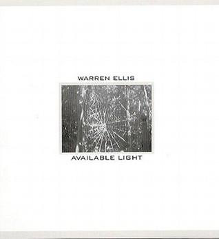 Available Light by Warren Ellis
