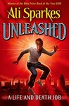 Unleashed 1:A Life and Death Job