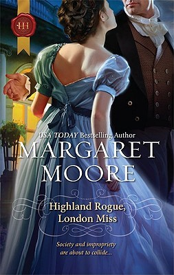 Highland Rogue, London Miss by Margaret Moore