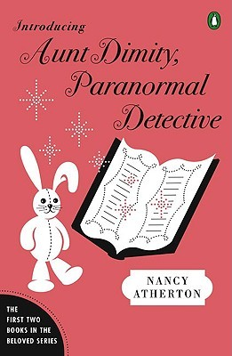 Introducing Aunt Dimity, Paranormal Detective by Nancy Atherton