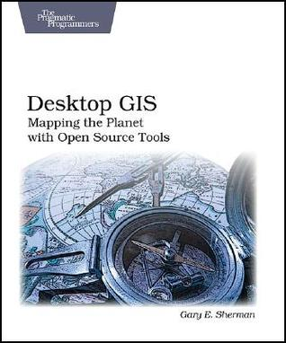 Desktop GIS by Gary Sherman