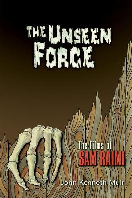 The Unseen Force  by John Kenneth Muir