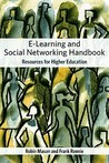 E-Learning and Social Networking Handbook: Resources for Higher Education