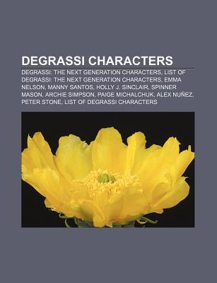 Degrassi Characters: Degrassi: The Next Generation Characters, List of Degrassi: The Next Generation Characters, Emma Nelson, Manny Santos
