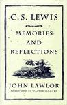 C.S. Lewis: Memories and Reflections