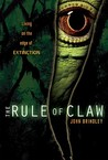 The Rule of Claw (The Rule of Claw, #1)