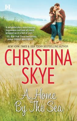 A Home By The Sea by Christina Skye