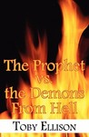 The Prophet vs. the Demons from Hell