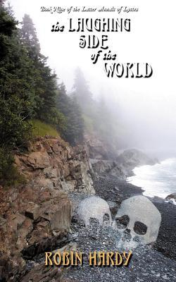The Laughing Side of the World (The Latter Annals of Lystra #9)