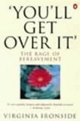 'You'll Get Over It' by Virginia Ironside