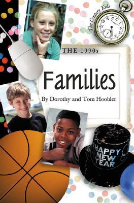The 1990s: Families (The Century Kids)