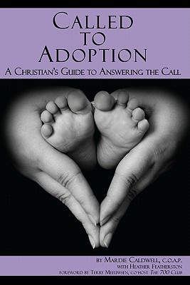 Called to Adoption by Mardie Caldwell