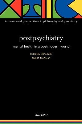 Postpsychiatry: Mental Health in a Postmodern World