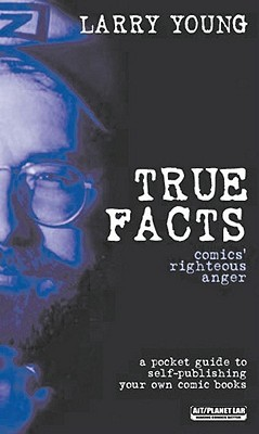 True Facts: Comics' Righteous Anger
