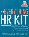 The Everything HR Kit: A Complete Guide to Attracting, Retaining, and Motivating High-Performance Employees [With CDROM]