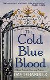 The Cold Blue Blood (Berger and Mitry, #1)