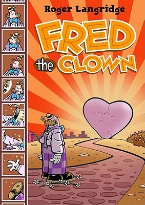 Fred the Clown by Roger Langridge