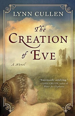The Creation of Eve by Lynn Cullen