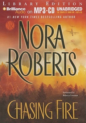 Chasing Fire by Nora Roberts
