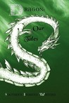 Dragon: Our Tales
