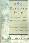 An Examined Faith: Social Context and Religious Commitment