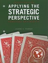 Applying the Strategic Perspective: Problems and Models
