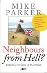 Neighbours from Hell?: English attitudes to the Welsh