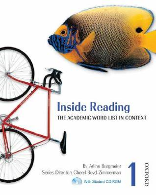 Inside Reading 1: The Academic Word List in Context [With CDROM]