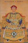 China's Last Empire: The Great Qing