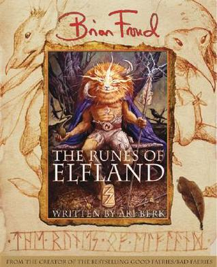The Runes of Elfland by Brian Froud