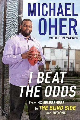 I Beat the Odds by Michael Oher