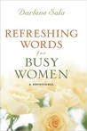 Refreshing Words for Busy Women
