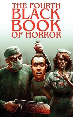 The Fourth Black Book of Horror by Charles Black